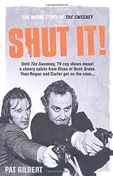Shut It!