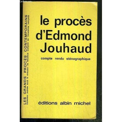 Le proces d'edmond jouhaud