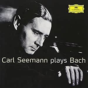 Carl Seemann Plays Bach