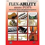 Flex-Ability: More Pops - Cello: Solo-Duet-Trio-Quartet with Optional Accompaniment