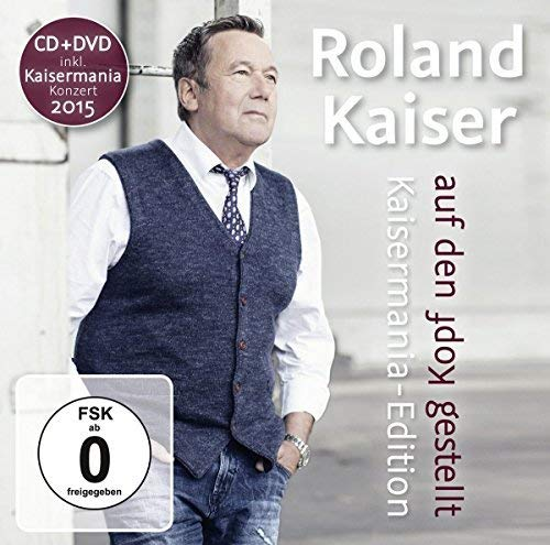 Auf Den Kopf Gestellt-die Kaisermania Edition (Roland Musik)