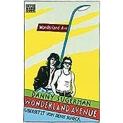 Wonderland Avenue: Sex, Drugs & Rock'n'Roll