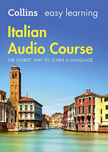 Easy Learning Italian Audio Course: Language Learning the easy way with Collins (Collins Easy Learning Audio Course)
