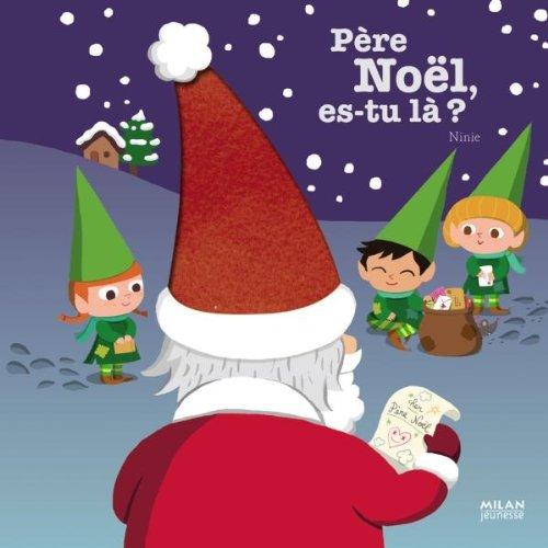 Père Noël, es-tu là ?