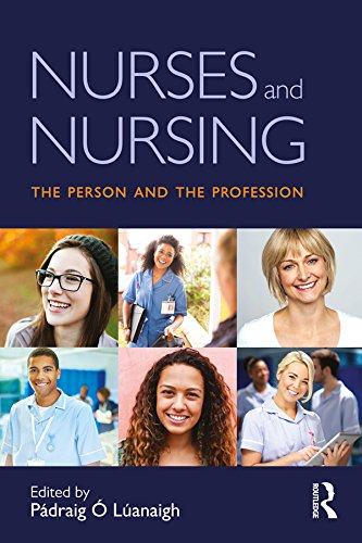 Nurses and Nursing: The Person and the Profession