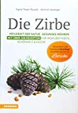 Die Zirbe mit Special Lärche (Amazon.de)