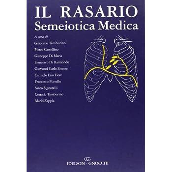 Il Rasario. Semeiotica Medica