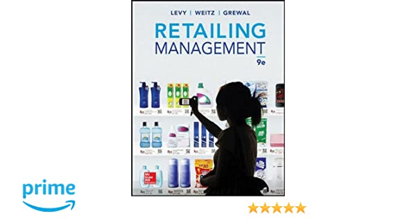 Retailing management amazon michael levy barton weitz retailing management amazon michael levy barton weitz dhruv grewal 9781259060663 books fandeluxe Images