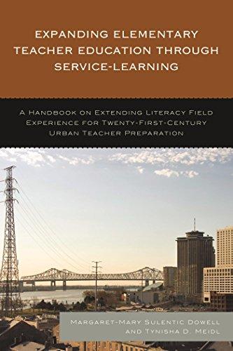 Expanding Elementary Teacher Education through Service-Learning: A Handbook on Extending Literacy Field Experience for 21st Century Urban Teacher Preparation