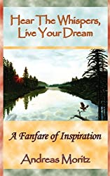 Hear the Whispers, Live Your Dream