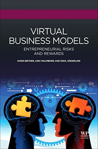 Virtual Business Models: Entrepreneurial Risks and Rewards (Woodhead Publishing Series in Biomedicine) by Karin Bryder (2016-02-15)
