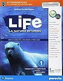 Life. La natura intorno. Per la Scuola media. Con e-book. Con espansione online: 1