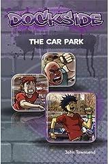 Dockside: The Car Park: Stage 1 Paperback