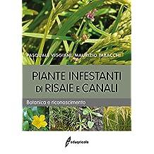 Piante infestanti di risaie e canali. Botanica e riconoscimento (Manuali professionali)