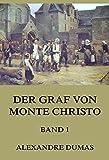 Der Graf von Monte Christo, Band 1: Band 1 mit 40 Illustrationen