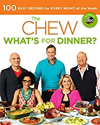 The Chew: What's For Dinner?: 100 Easy Recipes For Every Night Of The Week (Turtleback School & Library Binding Edition) by Carla Hall (2013-09-24)