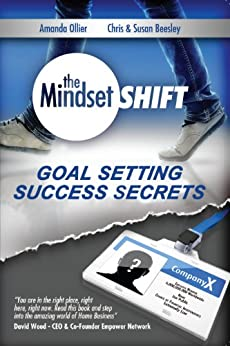 Goal Setting Success Secrets (The Mindset Shift Book 2) by [Ollier, Amanda, Beesely, Chris, Beesley, Susan]