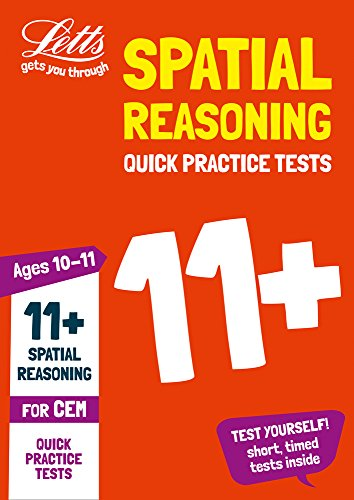 11+ Spatial Reasoning Quick Practice Tests Age 10-11 for the CEM tests (Letts 11+ Success)