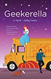Geekerella: A Fangirl Fairy Tale (Once Upon A Con Book 1) (English Edition)