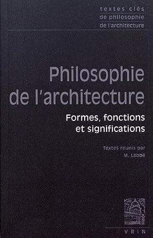 Cours Architecture - Textes clés de philosophie de