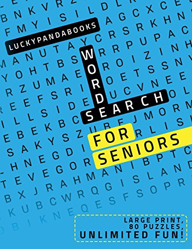 Word Search for Seniors: Large print - 80 puzzles - unlimited fun