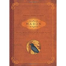 Mabon: Rituals, Recipes and Lore for the Autumn Equinox (Llewellyn's Sabbat Essentials)
