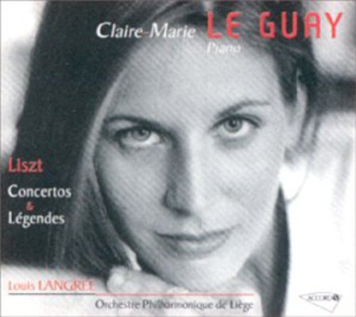 LISZT - Le Guay - Concertos et Légendes