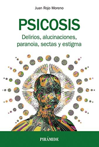 Psicosis (Manuales Prácticos) por Juan Rojo Moreno