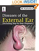 #4: Diseases Of The External Ear (Including Step-By-Step Otoplasty)