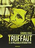 Truffaut e la pellicola interattiva