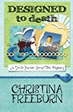 Designed to Death (A Faith Hunter Scrap This Mystery) (Volume 2) by Christina Freeburn (2013-09-10)