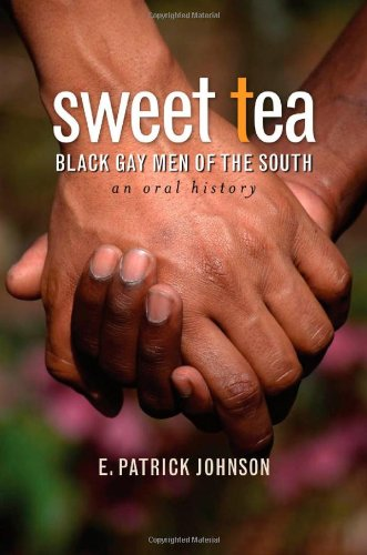 Sweet Tea: Black Gay Men of the