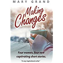 Making Changes: Four women, four new captivating short stories