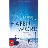 Hafenmord: Ein Rügen-Krimi (Romy Beccare ermittelt, Band 1) von Katharina Peters (20. Februar 2012) Taschenbuch