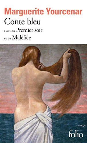 Conte bleu/Le Premier soir/Maléfice
