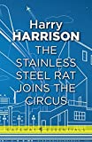 The Stainless Steel Rat Joins The Circus: The Stainless Steel Rat Book 10