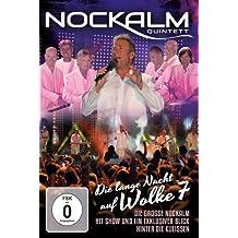 Nockalm Quintett - Die lange Nacht auf Wolke 7