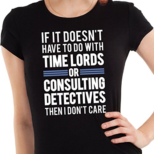 Price comparison product image Getting Shirty Time Lords & Consulting Detectives (Inspired by Doctor Who & Sherlock) Women's T-Shirt (Medium)