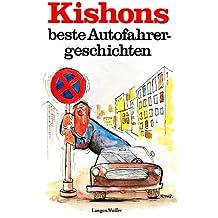 Kishons beste Autofahrergeschichten