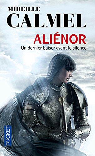 Aliénor : un dernier baiser avant le silence par Mireille CALMEL