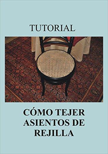 TUTORIAL CÓMO TEJER ASIENTOS DE REJILLA por Francisco Céspedes Asensio