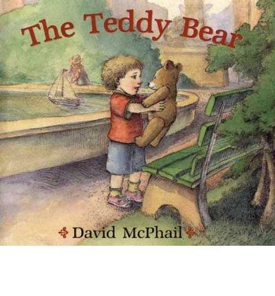 [(The Teddy Bear )] [Author: David M McPhail] [Aug-2005]