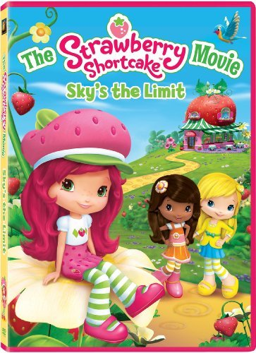 Strawberry Shortcake Movie, The: Sky's The Limit by Anna Cummer
