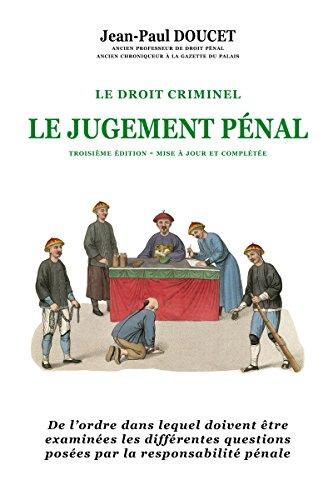 Le Jugement Penal (Troisième Edition Mise a Jour et Completee)