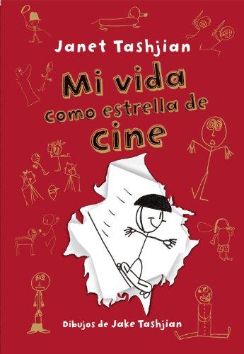 Mi vida como estrella de cine (Mi Vida Es...) por Janet Tashjian