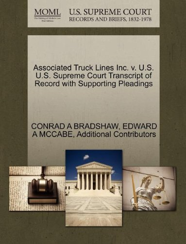 Associated Truck Lines Inc. v. U.S. U.S. Supreme Court Transcript of Record with Supporting Pleadings