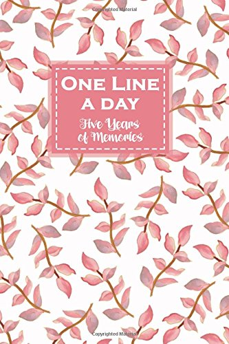 One Line a Day, Five Years of Memories: Pastel Pink, A Five Year Memoir, 6x9 Dated and Lined Diary, 5 year Journal (One Line a Day a Five Year Memory Book)