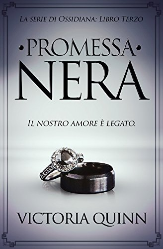 – Promessa Nera (Ossidiana Vol. 3) libri gratis
