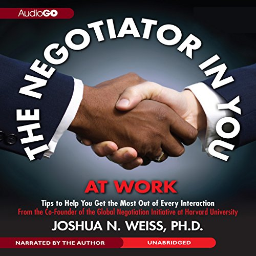 The Negotiator in You: At Work  Audiolibri