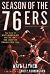 Season of the 76Ers: The Story of Wil...